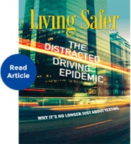 Living Safer Volume 8 Edition 3: The Distracted Driving Epidemic